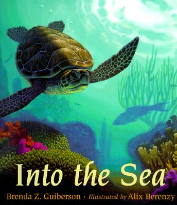 Into the Sea By Guiberson, Brenda Z./ Berenzy, Alix (ILT)