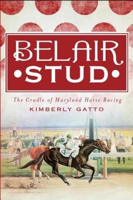 Belair Stud By Gatto, Kimberly
